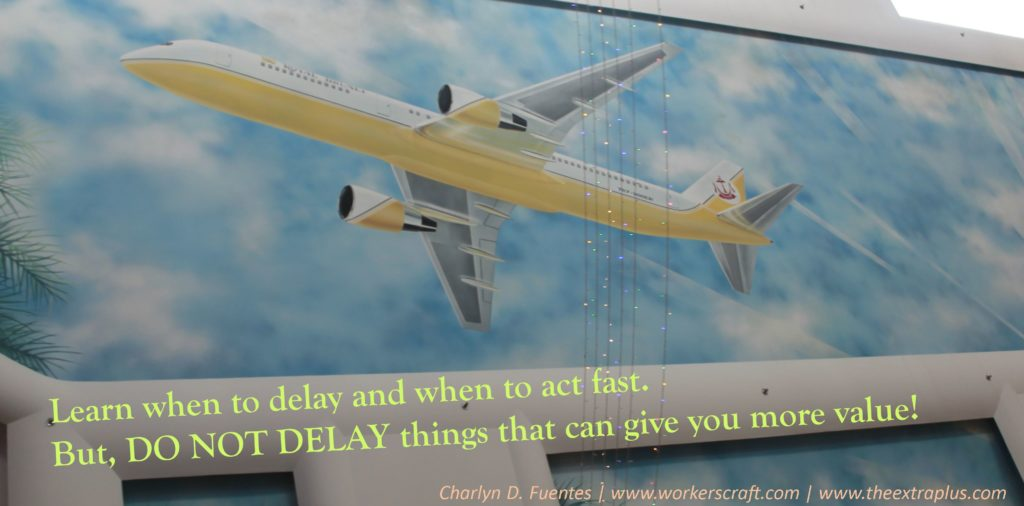 Day 2- do not delay